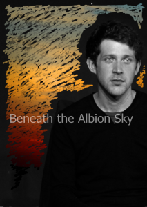 Beneath the Albion Sky