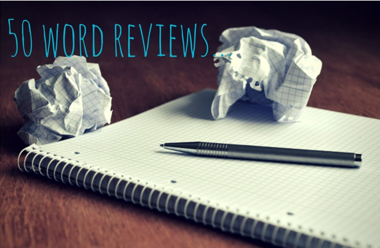 50 word reviews